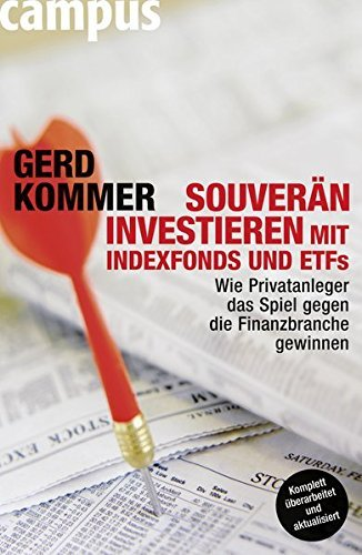 1496209437 113 souveraen investieren mit indexfonds und etfs wie privatanleger das spiel gegen die finanzbranche gewinnen - Souverän investieren mit Indexfonds und ETFs: Wie Privatanleger das Spiel gegen die Finanzbranche gewinnen