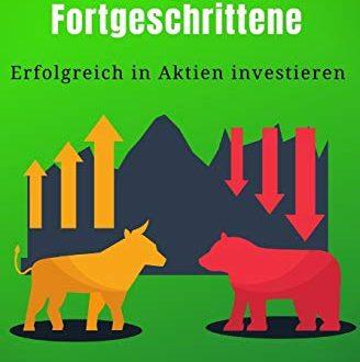 Aktien fuer Einsteiger und Fortgeschrittene Erfolgreich in Aktien investieren 328x330 - Aktien für Einsteiger und Fortgeschrittene: Erfolgreich in Aktien investieren