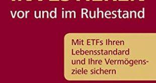 Souveraen investieren vor und im Ruhestand Mit ETFs Ihren Lebensstandard 310x165 - Souverän investieren vor und im Ruhestand: Mit ETFs Ihren Lebensstandard und Ihre Vermögensziele sichern